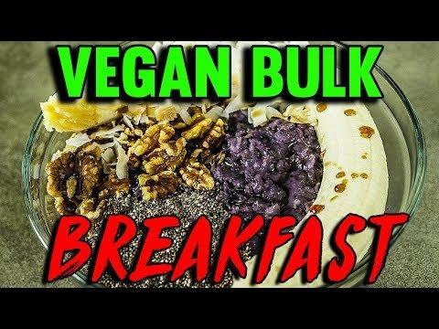 Vegan Bulking Breakfast